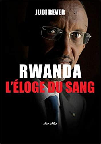 Rwanda, l'éloge du sang Par Rever Judi (Auteur)